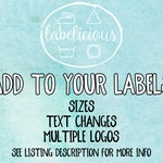 Add sizes or text changes to your current label order (please note: max. 10 sizes per 200 labels)