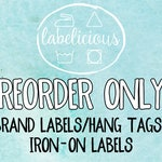 RE-ORDER ONLY - Brand Labels/Hang Tags/Iron-on Labels