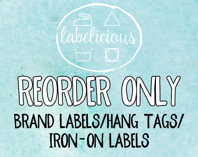 Qty 200  RE-ORDER ONLY  Brand Labels/Hang Tags/Iron-on image 0
