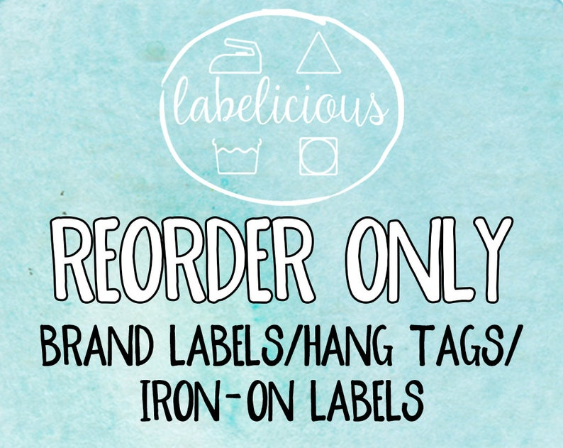 RE-ORDER ONLY  Brand Labels/Hang Tags/Iron-on Labels image 0