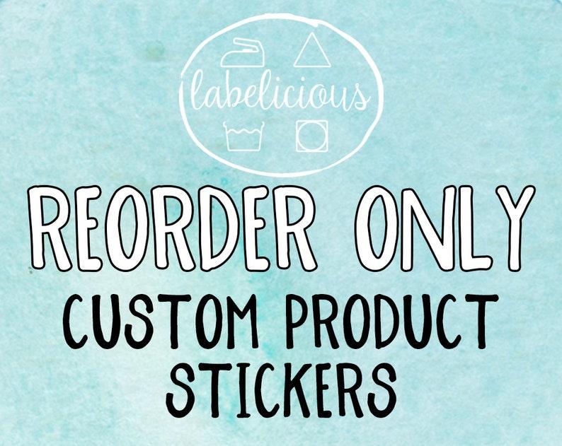 RE-ORDER ONLY  Custom Product Sticker  Custom Brand Sticker image 0