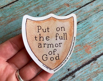 Put on the Full Armor of God Decal / Christian Sticker from Ephesians 6 Bible Verse, Vinyl Sticker for Spiritual Warfare Prayer Warriors!