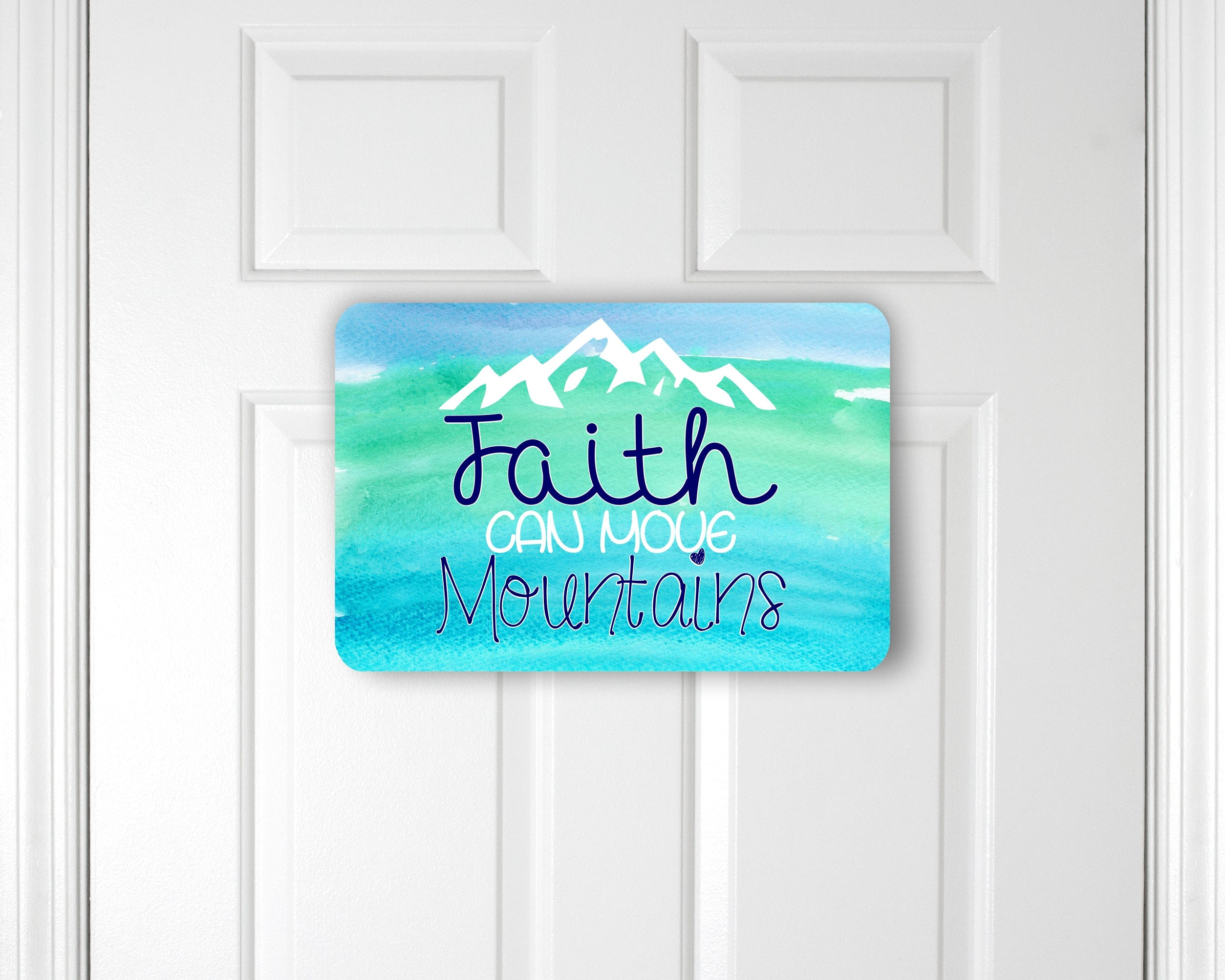 Faith Can Move Mountains Wall Decor ~ Christian Wall Sign ~ Bible Verse  Sign ~ Faith Moves Mountains ~ Christian Door Decor ~ Beach House