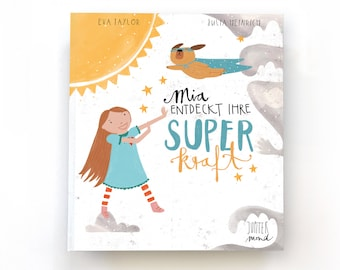 """Children's book """"Mia discovers her superpower"""""""