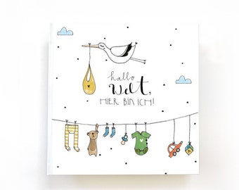 Hello World - the eco-friendly baby book for the first year of life