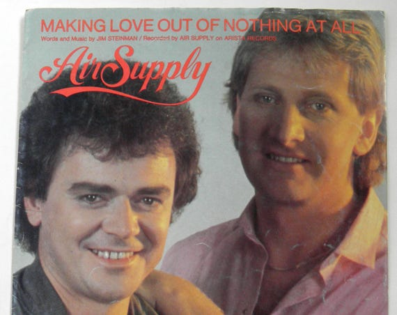 Making Love Out Of Nothing At All  recorded by AIR SUPPLY - Vintage Sheet Music