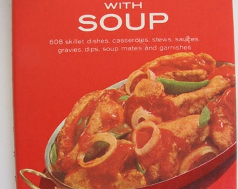 Vintage Campbell Cooking with Soup cookbook 1970 2nd print Like new 608 recipes