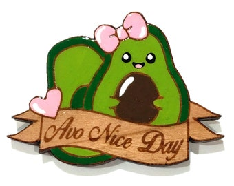 Avo Nice Day! Brooch