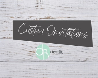 Professional graphic designer invitation by dreambigdigital custom listing invitations flyers company events digital invitations graphic design custom invites invitation designer custom invites stopboris Images