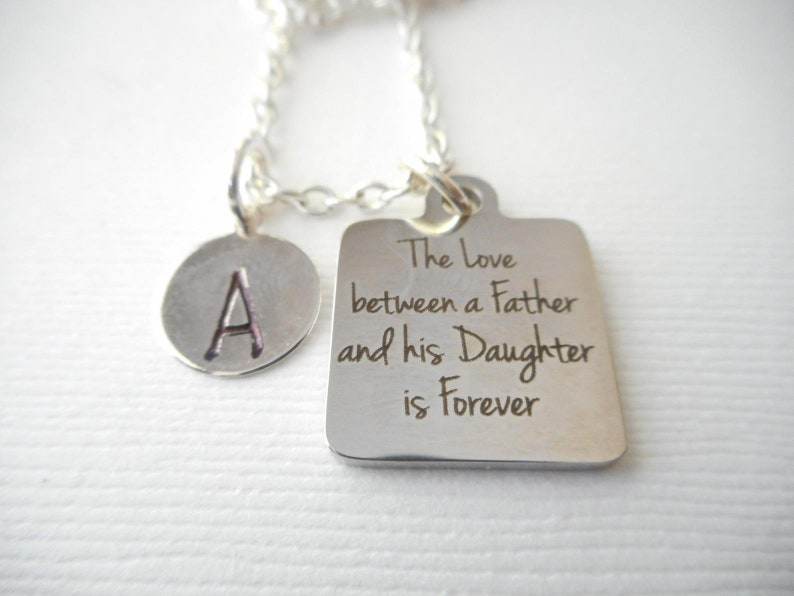 initial Necklace fathers day gift the love between a father and his daughter is forever personalized daughter Daughter wedding Gift