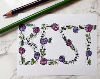 BEST WISHES Flower Coloring Lettered Blank Card - Happy Birthday, Best Friend, Mother's Day
