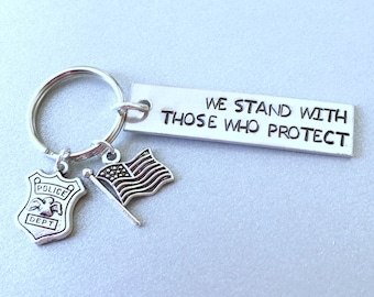 We Stand With Those Who Protect Keychain, Back The Blue, LEO Gift, Police Key Chain, Law Enforcement Gift, Support Keychain, Key chain gift