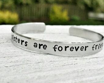 Sister Gift, Sister Bracelet, Forever Friends, Stamped Bracelet, Sister Friend, Sisterly Love, Personalized, Custom Jewelry, Quote Bracelet