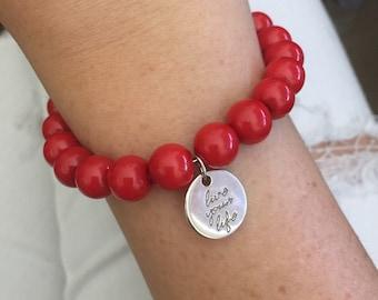 Live your life red bracelet