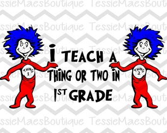 I Teach 1st Grade Printbale, Dr. Seuss, Dr. Seuss Week, TessieMaes