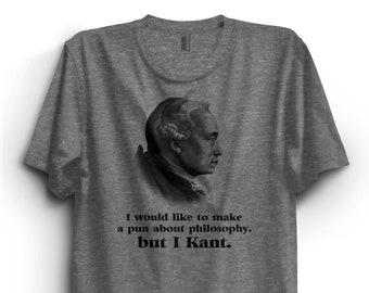4da67cc2 Immanuel Kant T-Shirt, I would like to make a pun about philosophy but I  Kant tshirt, Premium Ringspun Shirt, funny philosphy tshirt