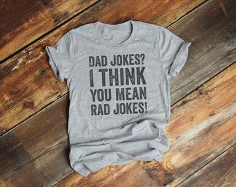 0312f266 Dad jokes I think you mean rad jokes T-Shirt, internet tshirt, Premium  Ringspun Shirt, Very Comfy Tee, funny father shirt, joker, tell joke