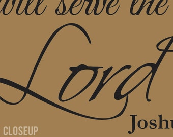 As for me and my house we will serve the Lord JOSHUA 24:15 Wall Decal