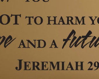 """Bible Verse JEREMIAH 29:11 Wall Decal """"For I know the plans I have for you..."""" -Art Vinyl Lettering"""
