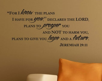 """Wall Decal JEREMIAH 29:11 """"For I know the plans I have for you..."""" -Art Vinyl Lettering Bible Verse"""