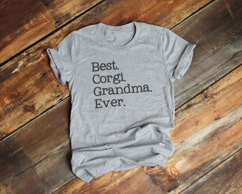2a33d132 Best Corgi Grandma Ever T-Shirt Premium Ringspun Cotton | Etsy