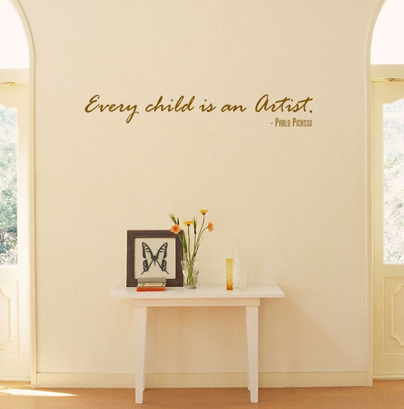 Pablo Picasso Quote Every Child Is An Artist Etsy