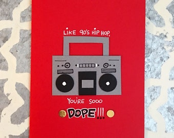 Hip Hop Card with Boom Box, Birthday Card, You're so Dope, Thank You Card, 90s Music