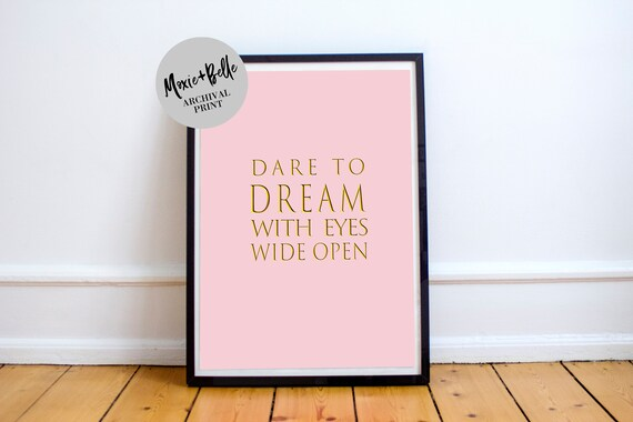 Dare to Dream Pink -Shipped Archival Print