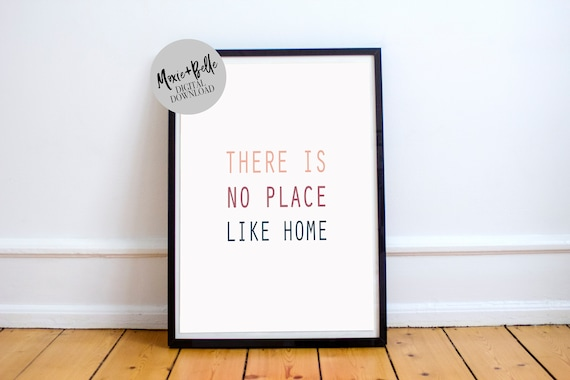There is no place like home printable art
