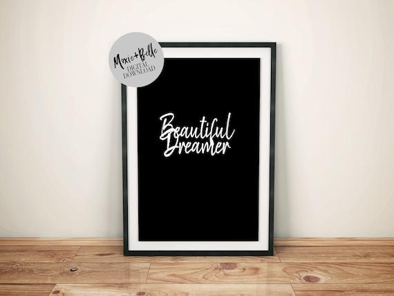 Beautiful Dreamer Quote Printable Art