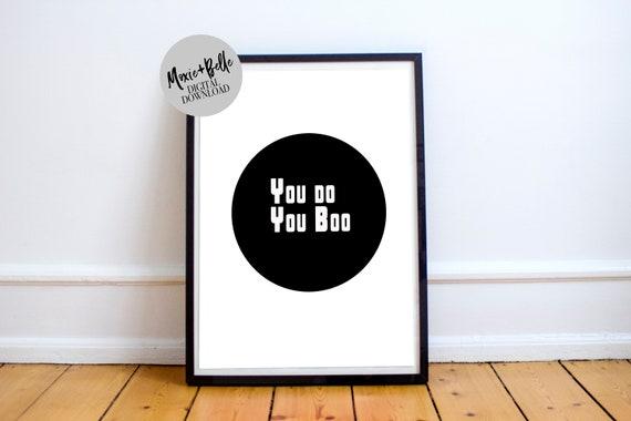 You do you Boo black and white printable
