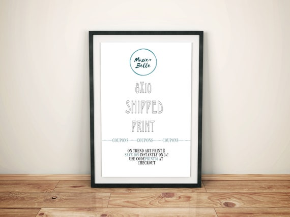 8x10 Print - Get your printable art shipped direct to you from Moxie+Belle