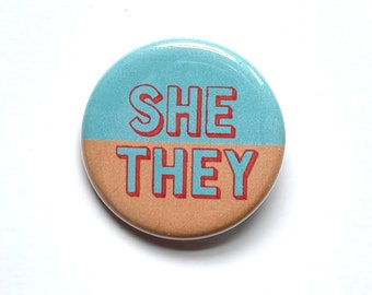 """Pronoun Button - 1.25"""" Blue and Orange Theme - They/Them He/They She/They She/Her He/Him"""