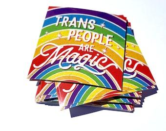 Trans People Are Magic Sticker