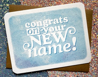 Congrats on Your New Name - Trans Name Change Card
