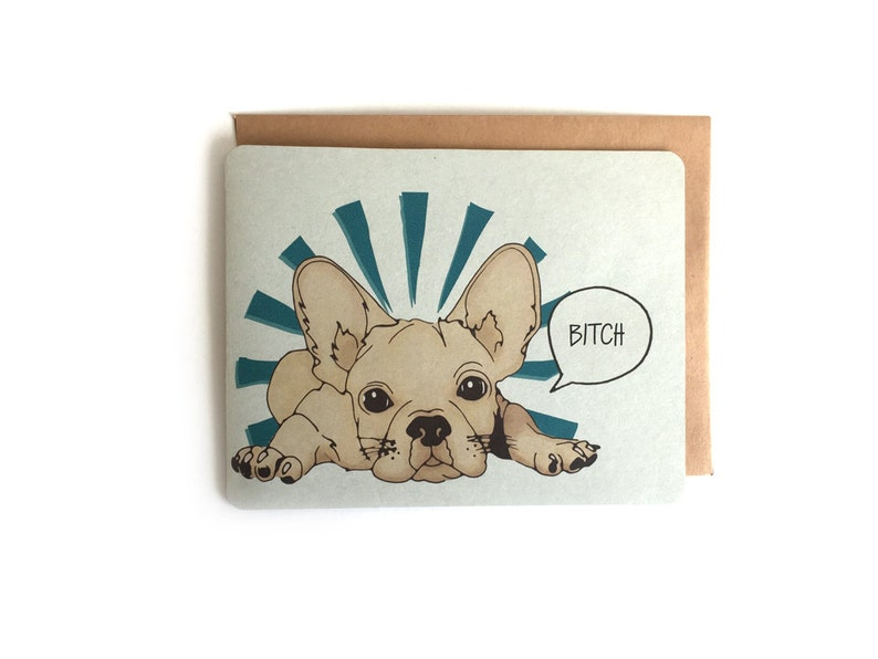 Pardon My French Bitch card | French Bulldog Card | Inappropriate Cards|  bitch card | best friend card | Curse Words | Sweary