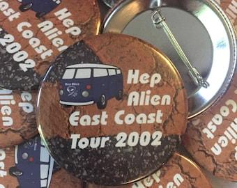 """Hep Alien 2.25"""" pin"""