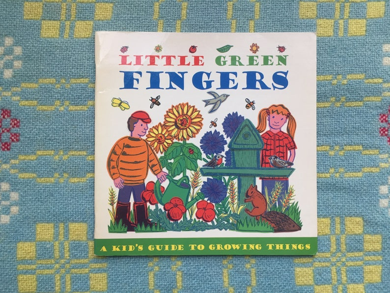 Little Green Fingers Book - Children's Gardening Book from the 1990s
