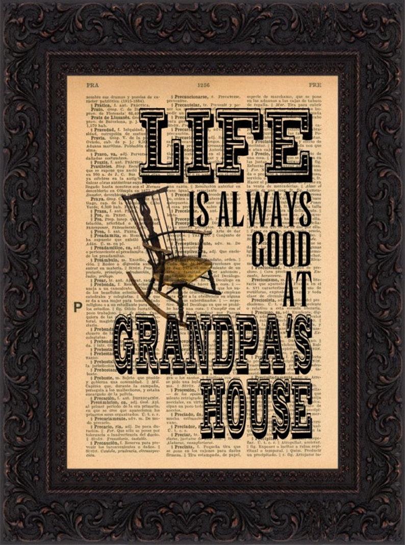 Life Is Always Good at Grandpas House on repurposed 1930/'s Spanish encyclopaedia Page  mixed media digital print art