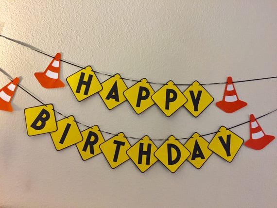 Happy Birthday Banner Construction Safety
