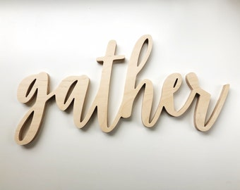 "Gather Cutout Wood Sign - 23"" wide"