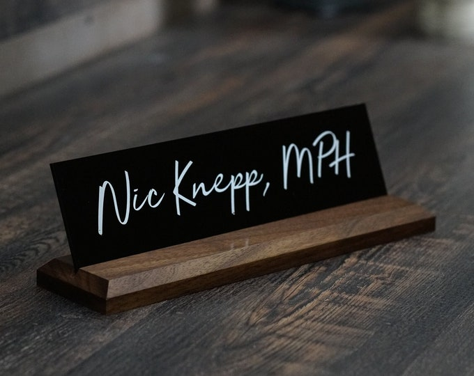 Desk Sign and Acrylic Name Plate: Personalized Wood Professional Sign 10 X 2.5