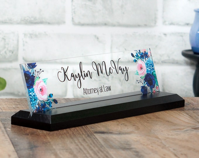 Desk Name Plate / Floral Desk Sign / Graduation Gift for Her / 10 x 2.5 inches