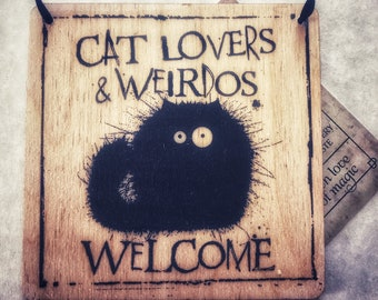Cat Lovers Welcome wooden sign