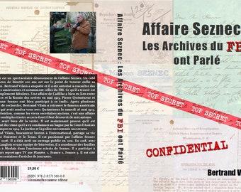 Affaire Seznec : les archives du FBI ont parlé  Bertrand Vilain Janvier 2021