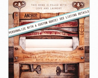 Laundry Room Decor, Custom Quote Laundry Room Print, Antique Wringer Washer, Farmhouse Laundry Print, Laundry Room Art, Americana