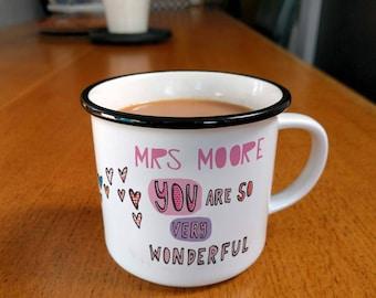 Thank You Teacher Mug, Personalised Mug, wonderful mug, You Are Very Wonderful, coffee mug, mugs, ceramic mugs, teacher gift