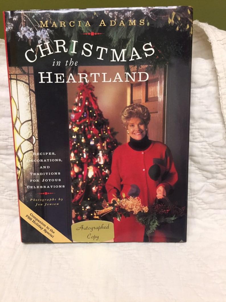 Christmas In The Heartland.Marcia Adams Christmas In The Heartland Autographed Copy First Edition