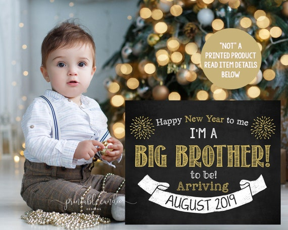 Pregnancy Announcement New Years Pregnancy New Year/'s Resolution Chalkboard Pregnancy Reveal Big Brother Printable Pregnancy Chalkboard Sign