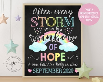 After Every Storm There is A Rainbow Of Hope Announcement Sign Pastel Pregnancy Loss Chalkboard Baby Due Photo Prop Photo Prop Printable